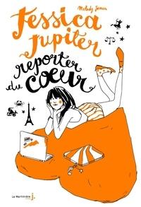 Melody James - Jessica Jupiter reporter du coeur.