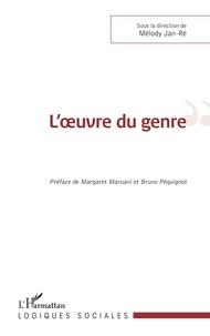 Mélody Jan-Ré - L'oeuvre du genre.