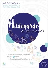 Mélody Molins - Hildegarde et les pierres.