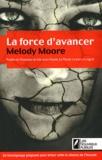 Melody Moore - La force d'avancer - Témoignage sur l'inceste écrit sous pseudonyme.