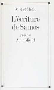 Melot - L'écriture de Samos.