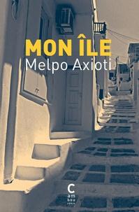 Melpo Axioti - Mon île.