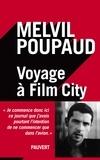 Melvil Poupaud - Voyage à Film City.