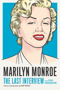 Melville House - Marilyn Monroe: the last interview.