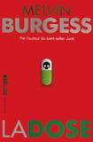 Melvin Burgess - La dose.