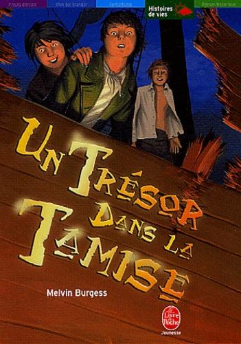 Melvin Burgess - Un trésor dans la Tamise.