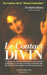 Melvin Morse - Le contact divin.