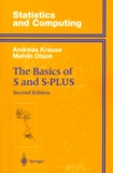 Melvin Olson et Andreas Krause - The Basics of S and S-PLUS. - 2nd Edition.