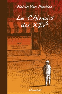 Melvin Van Peebles - Le Chinois du XIVe.