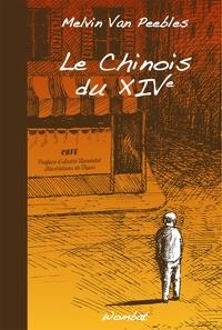 Melvin Van Peebles et André Hardellet - Le Chinois du XIVe.