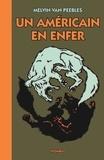 Melvin Van Peebles - Un américain en enfer - Un conte populaire.
