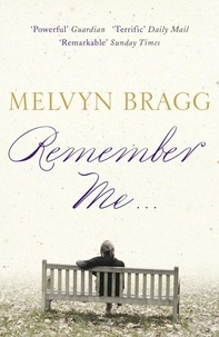 Melvyn Bragg - Remember Me....