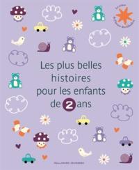 Mem Fox et Helen Oxenbury - Les plus belles histoires pour les enfants de 2 ans.