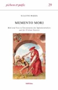 Memento mori - Bild und Text in Totentänzen des Spätmittelalters und der Frühen Neuzeit.