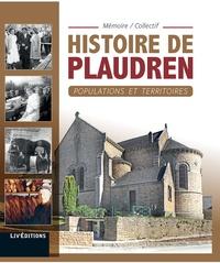 Mémoire-Collectif et Cyrille Maguer - Histoire de Plaudren - Populations et territoires.