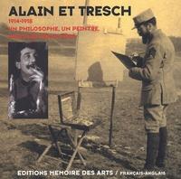 Mémoire des Arts - Alain et Tresch - Un philosophe, un peintre dans les tranchées 1914-1918, édition français-anglais.