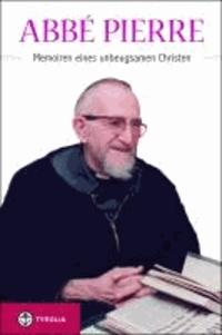 Memoiren eines unbeugsamen Christen - Aus dem Französischen von Luigi Clerici.
