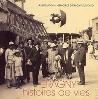 Mémoires d'Eragny-sur-Oise - Eragny - Histoires de vies.