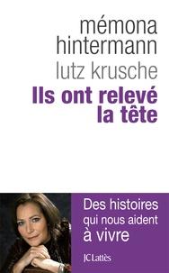 Mémona Hintermann et Lutz Krusche - Ils ont relevé la tête.