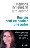 Mémona Hintermann et Lutz Krusche - Une vie peut en cacher une autre.
