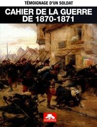 Memorabilia - Cahier de la guerre de 1870-1871.