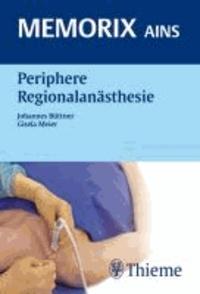 Memorix AINS - Periphere Regionalanästhesie und kontinuierliche Blockaden.