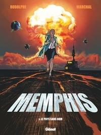 Rodolphe - Memphis - Tome 03 - Le Pays sans nom.