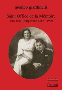 Mempo Giardinelli - Saint-Office de la mémoire.