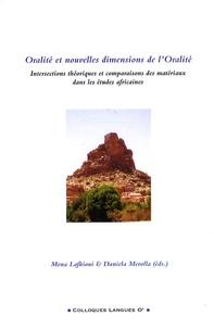 Mena Lafkioui et Daniela Merolla - Oralité et nouvelles dimensions de l'oralité - Intersections théoriques et comparaisons des matériaux dans les études africaines.