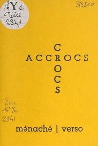 Ménaché - Crocs-accrocs.