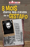 Ménaché Rozenbaum - 8 mois dans les caves de la Gestapo.