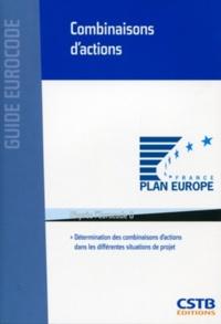 Ménad Chenaf et Xavier Duponchel - Combinaisons d'actions - Détermination des combinaisons d'actions dans les différentes situations de projet.