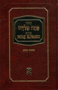 Menahem Perez - Rituel de prières Patah Eliyahou Rite sépharade (papier ivoire).