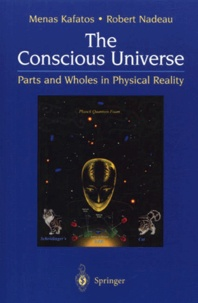 Accentsonline.fr The Conscious Universe. - Parts and Wholes in Physical Reality, 2nd edition Image