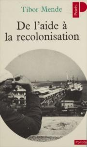 Mende - De l'aide à la recolonisation.