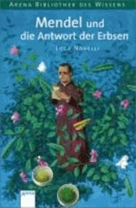 Mendel und die Antwort der Erbsen - Lebendige Biographien.