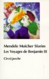 Mendele - Les voyages de Benjamin III.