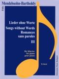 Mendelssohn - Mendelssohn-Bartholdy - Romances sans paroles III - pour piano - Partition.