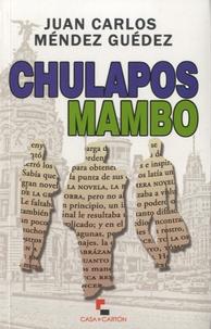 Méndez Guédez - Chulapos Mambo.