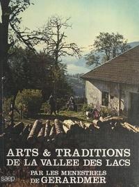 Ménestrels de Gérardmer et  Collectif - Arts et traditions de la Vallée des lacs.