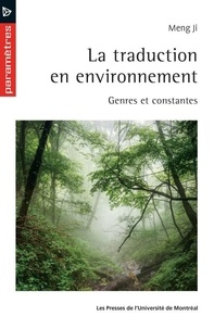 Meng Ji - La traduction en environnement - Genres et constantes.
