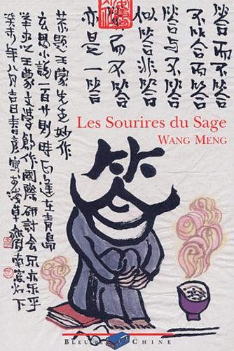 Meng Wang - Les sourires du sage.