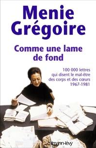 Menie Grégoire - Comme une lame de fond.