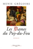 Menie Grégoire - Les Dames du Puy-du-Fou.