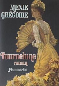 Menie Grégoire - Tournelune.