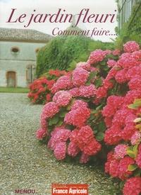 Menou - Le jardin fleuri - Comment faire....