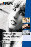 Menschen fotografieren: Porträt.