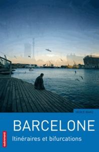 Barcelone - Itinéraires et bifurcations.pdf