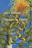 Mercè Rodoreda - Voyages et fleurs.