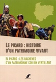 Mercedes Banegas Saorin - Le picard : histoire d'un patrimoine vivant.